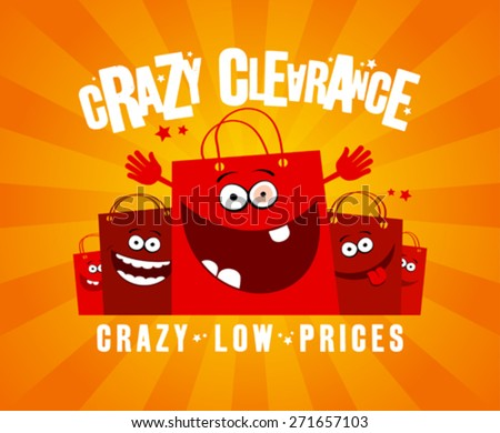 Crazy clearance design template with funny shopping bags. - stock vector