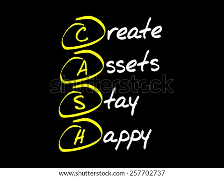 Create Assets Stay Happy (CASH) , business concept acronym - stock vector