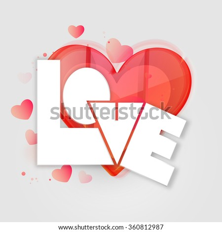Creative glossy text Love with red heart for Happy Valentine's Day celebration. - stock vector