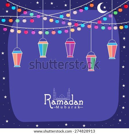 Creative greeting card design with colorful lanterns and lights for holy month of Muslim community, Ramadan Kareem celebration. - stock vector