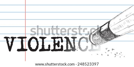 Creative on a theme of violence, a pencil eraser and word violence. Vector illustration. - stock vector