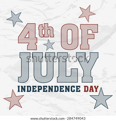 Creative text 4th of July with stars in national flag color for American Independence Day celebration on stylish background. - stock vector