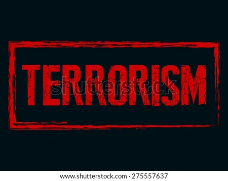 Creative vector illustration of Terrorism with nice and creative red colour outlined in a black colour background. - stock vector
