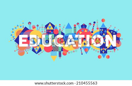 Creativity at education text concept colorful abstract elements composition. EPS10 vector file organized in layers for easy editing. - stock vector