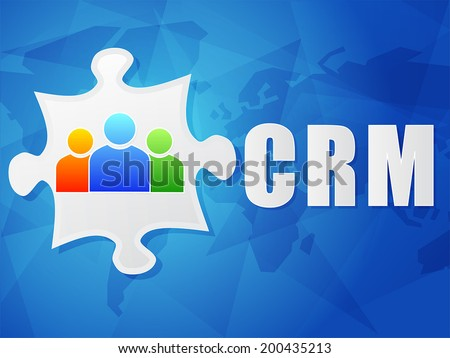 CRM - customer relationship management and puzzle piece with person signs over blue background, flat design, business concept, vector - stock vector