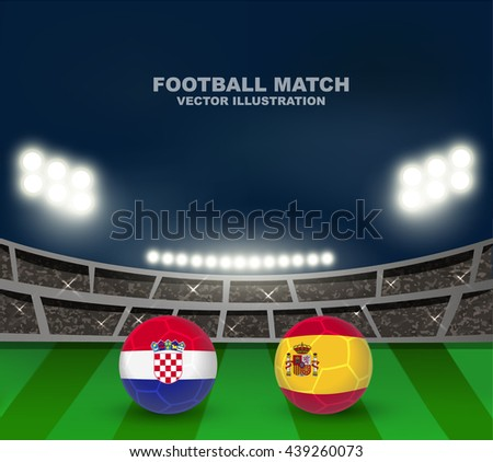 Croatia vs Spain soccer ball in flag design on soccer stadium background for football tournament , this image for soccer match template or banner in vector format - stock vector