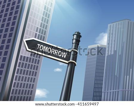 crossroad 3d black road sign saying tomorrow - stock vector