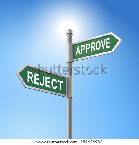 crossroad 3d vector road sign saying reject and approve - stock vector