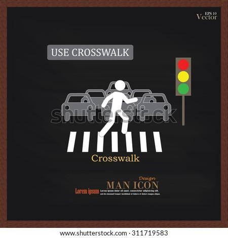 Crosswalk Graphic Sign.man walk on crosswalk icon.man icon .crosswalk on chalkboard.Vector Illustration - stock vector