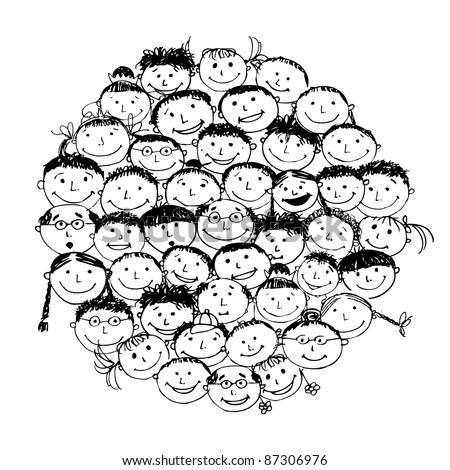 Crowd of funny peoples, sketch for your design - stock vector