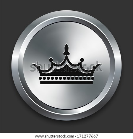 Crown Icon on Metallic Button Collection - stock vector
