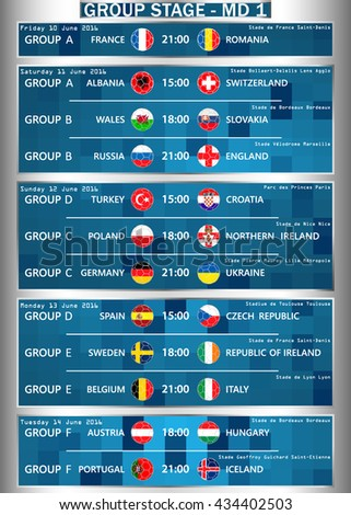 Cup EURO 2016 GROUP STAGE - MD 1. Football European Championship Soccer final qualified countries Set. France Europe tournament participating teams. Stadiums. Time and place of matches. Vector. - stock vector