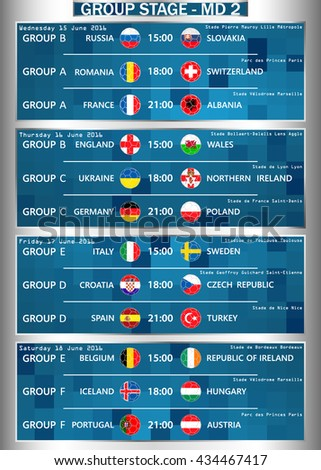 Cup EURO 2016 GROUP STAGE - MD 2. Football European Championship Soccer final qualified countries Set. France Europe tournament participating teams. Stadiums. Time and place of matches. Vector. - stock vector