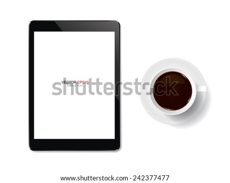 Cup of coffee and touch screen tablet with blank screen area for copy space. Vector illustration. - stock vector