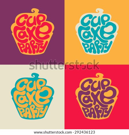 Cupcake party hand drawn retro poster.Vector illustration - stock vector