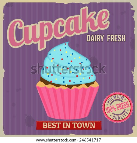 Cupcake retro poster in vintage style, vector illustration - stock vector