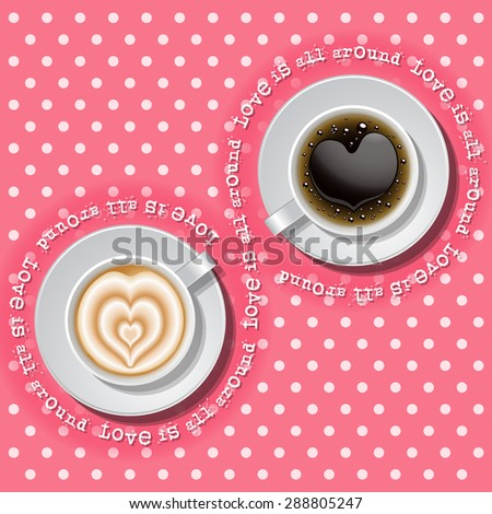 cups of heart in hot coffee on polka dot pattern - stock vector