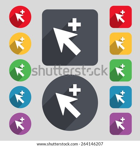 Cursor, arrow plus, add icon sign. A set of 12 colored buttons and a long shadow. Flat design. Vector - stock vector
