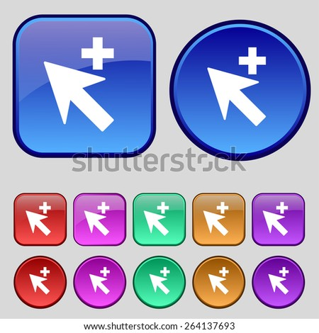 Cursor, arrow plus, add icon sign. A set of twelve vintage buttons for your design. Vector illustration - stock vector