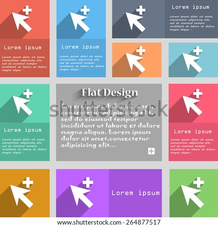 Cursor, arrow plus, add icon sign. Set of multicolored buttons. Metro style with space for text. The Long Shadow Vector illustration - stock vector