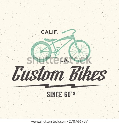 Custom Bicycle Retro Vector Label or Logo Template with Shabby Textures - stock vector