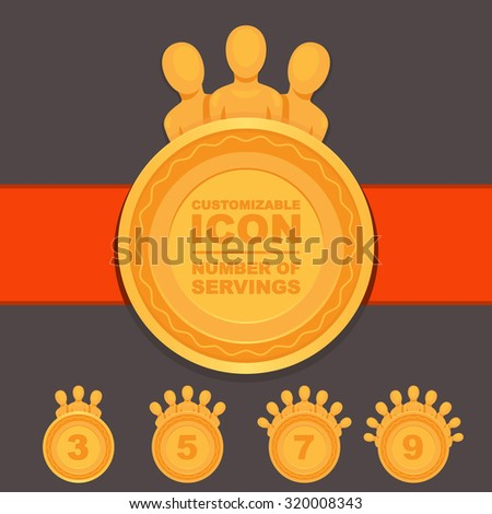 Customizable Icon for a number of plates that can be served from the portion or at the table. Custom dishes vector set. Table custom number of people / Number of Servings - Customizable icon - stock vector