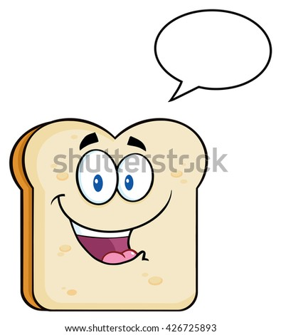 Cute Bread Slice Cartoon Character With Speech Bubble. Vector Illustration Isolated On White Background - stock vector
