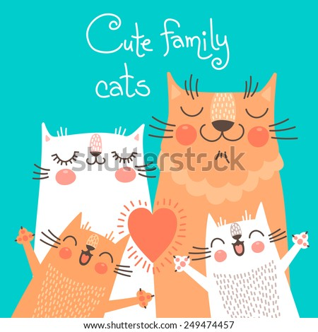 Cute card with family cats. Vector illustration. - stock vector