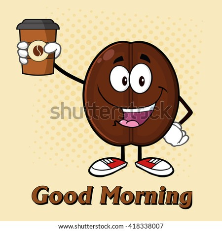 Cute Coffee Bean Cartoon Mascot Character Holding Up A Coffee Cup. Vector Illustration With Text And Background - stock vector