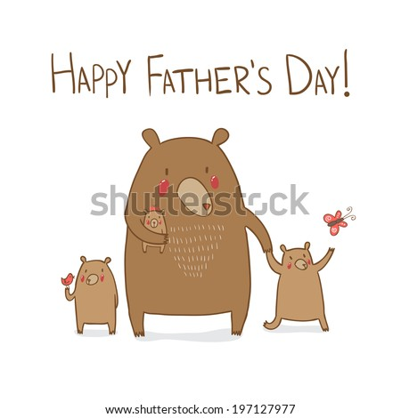 Cute dad bear with children on walk in the forest. Happy Father's day greeting card. Vector illustration. - stock vector