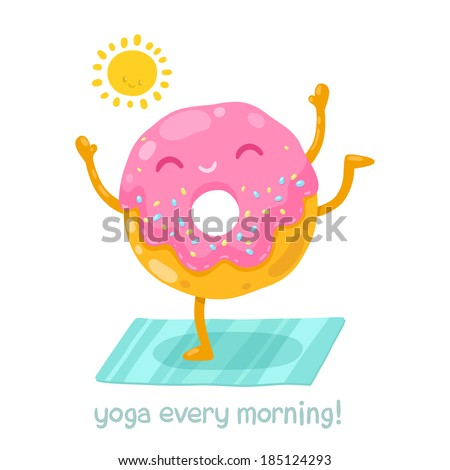 Cute donut doing yoga in the morning. Cartoon funny character illustration - stock vector