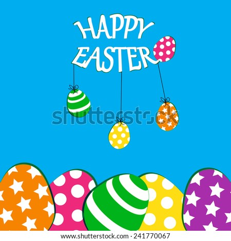 Cute Easter card with colorful eggs on blue background - stock vector