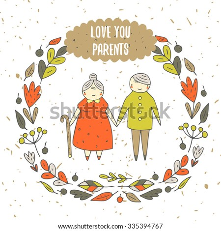Cute hand drawn doodle card, background with parents, old couple. Love you parents postcard with flower, leaf, berry frame, text space. Respect, remember your parents motivating cover - stock vector