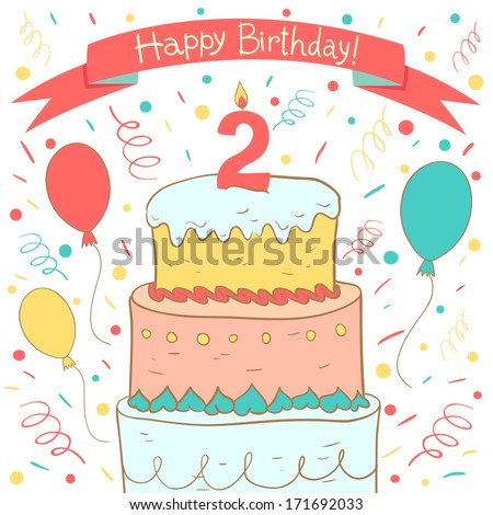 Cute Happy Birthday card with birthday cake and balloons. Second Birthday - stock vector