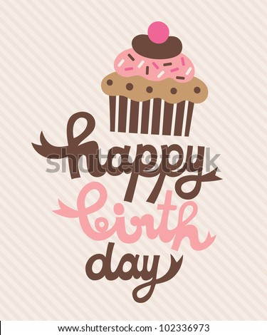cute happy birthday card with cupcake. vector illustration - stock vector