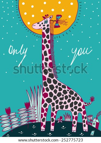 Cute happy birthday card with fun giraffe and fliwers. Vector hand drawn illustration. Only you. - stock vector