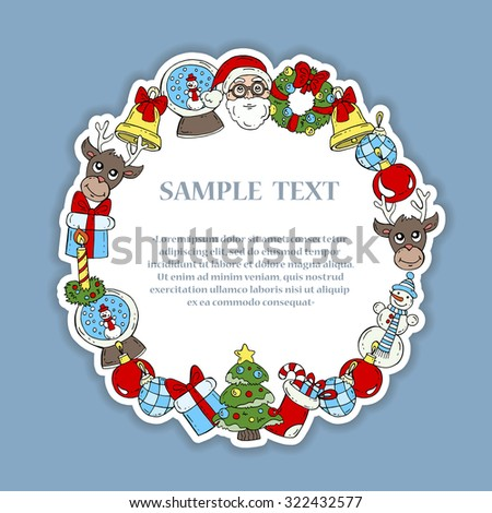 Cute illustration of hand drawn decorative frame with symbols of Happy New Year and Christmas - Santa Claus, reindeer, gift, Christmas tree, snowman, bell, candle. Vector background for use in design - stock vector