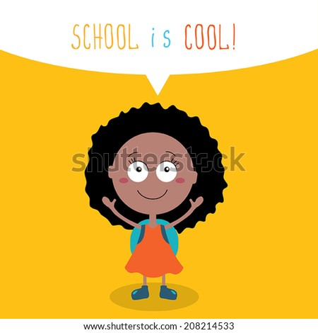 Cute little girl ready to go back to school. School is cool concept. Vector illustration - stock vector