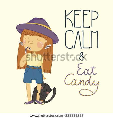 Cute little girl with candy and a kitten. Keep calm and eat candy - stock vector