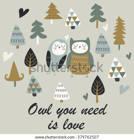 Cute loving owls. 'Owl you need is love' poster - stock vector