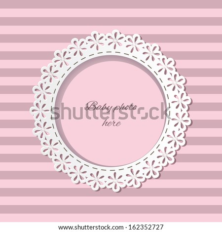 Cute paper cut photo frame for baby girl on striped seamless background in pastel pink colors. Can be used for baby shower, greeting cards, scrapbook, baby album design.  - stock vector
