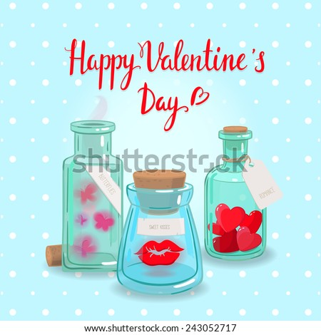 Cute romantic card can be used as greeting card,invitation card for wedding,valentine's day and other holiday. Vintage bottles full of different romantic stuff, calligraphic handwriting love message  - stock vector