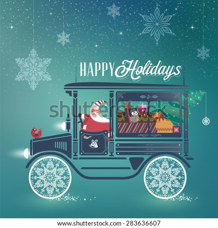 Cute Santa Claus in antique car with Happy Holidays sign on the top delivering Christmas gifts. Happy holidays concept.  Illustration.  - stock vector