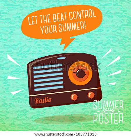 Cute summer poster - radio playing cool music, with speech bubble for your text. Vector. - stock vector