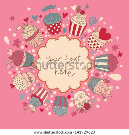 Cute vector background with vintage cupcakes. Romantic bakery frame with place for text. Birthday decoration. Yummy muffins in pink color. - stock vector