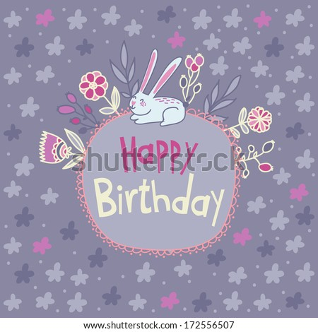 Cute vector card Happy Birthday with little funny rabbit and flowers - stock vector