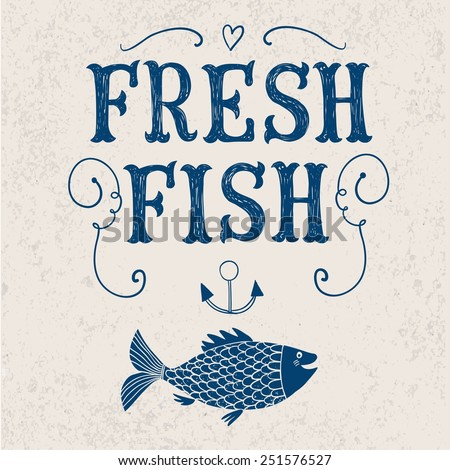 Cute vintage fish sign on old wall background. Poster for fresh fish - stock vector