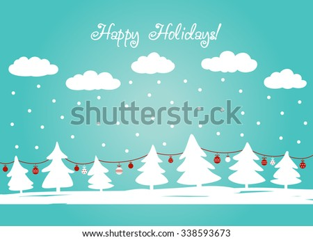 Cute winter holiday background with blue sky, snowflakes, clouds and Christmas trees decorating with holiday toys. Stylish Christmas and New Year vector illustration. Funny winter landscape - stock vector