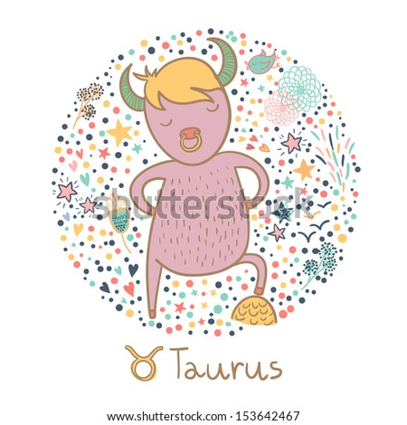 Cute zodiac sign - Taurus. Vector illustration.  - stock vector