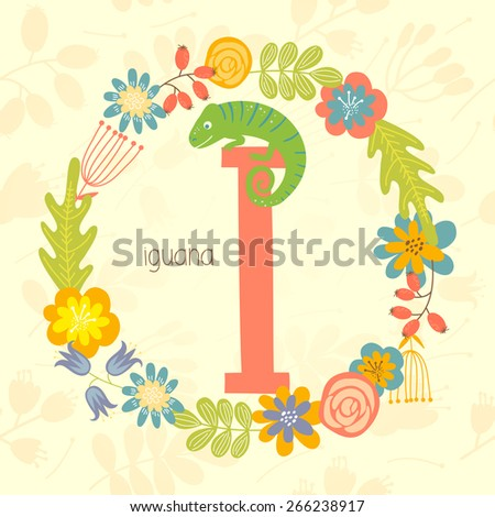 Cute Zoo alphabet, Iguana with letter I and floral wreath in vector.  - stock vector